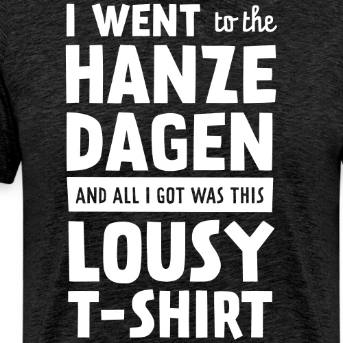 I went to the Hanzedagen - Mannen Premium T-shirt