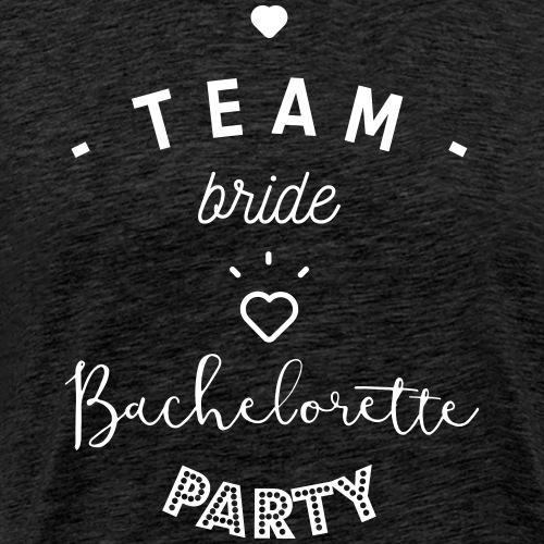 Team bride bachelorette party - T-shirt Premium Homme