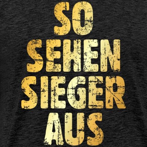 So sehen Sieger aus (Vintage/Goldgelb) - Männer Premium T-Shirt