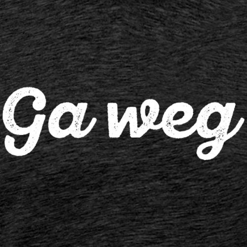 Ga weg - Mannen Premium T-shirt