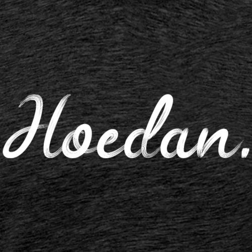 Hoedan - Mannen Premium T-shirt
