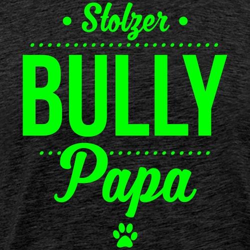 Stolzer Bullypapa Punkte - Männer Premium T-Shirt