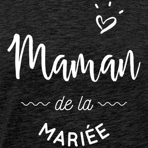 Maman de la mariée - T-shirt Premium Homme