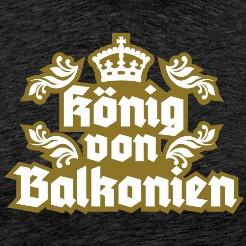 König von Balkonien - Männer Premium T-Shirt