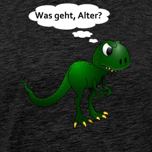 Dinosaurier T-Rex Was geht, Alter? #1 - Männer Premium T-Shirt
