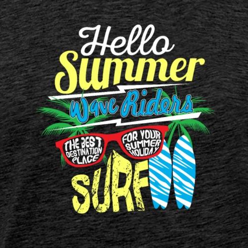 HELLO SUMMER WAVE RIDERS - Männer Premium T-Shirt