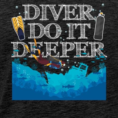 Divers Do It Deeper - Männer Premium T-Shirt