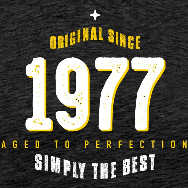 original since 1977 simply the best 40th birthday