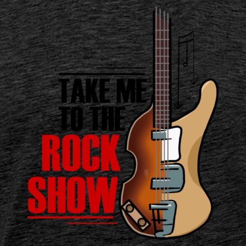 Take me to the rock show - Men's Premium T-Shirt