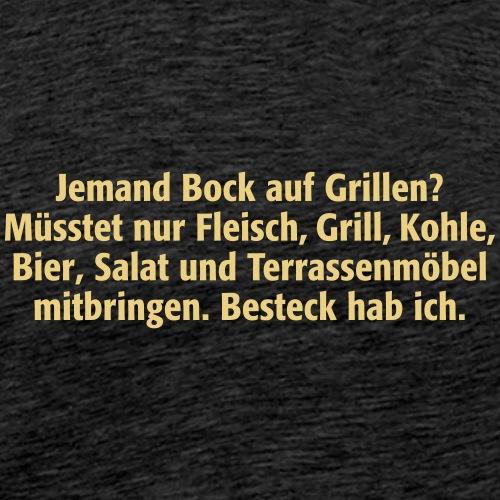 Bock auf Grillen Fleisch Steak Kohle Salat Besteck - Men's Premium T-Shirt