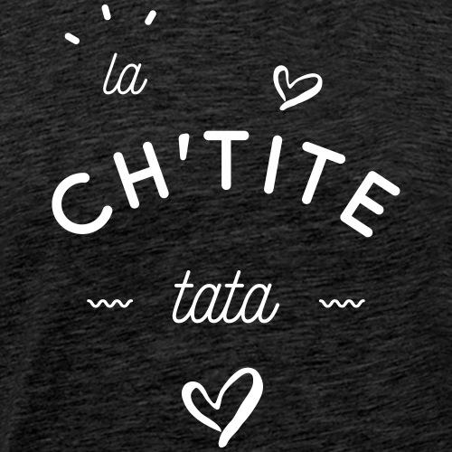 La ch'tite tata - T-shirt Premium Homme