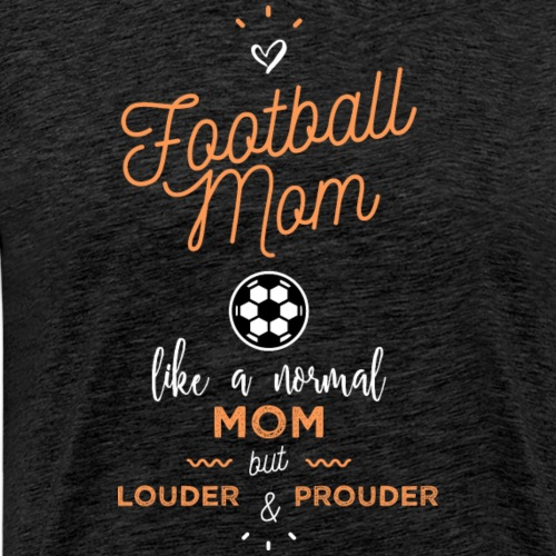 Football mom - T-shirt Premium Homme