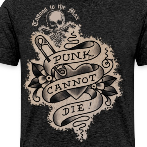 Punk cannot die! Tattoos to the Max - Männer Premium T-Shirt