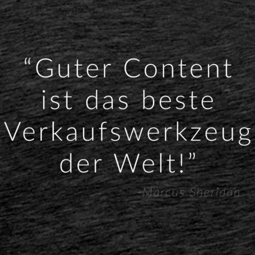 Gutes Content Marketing - Männer Premium T-Shirt