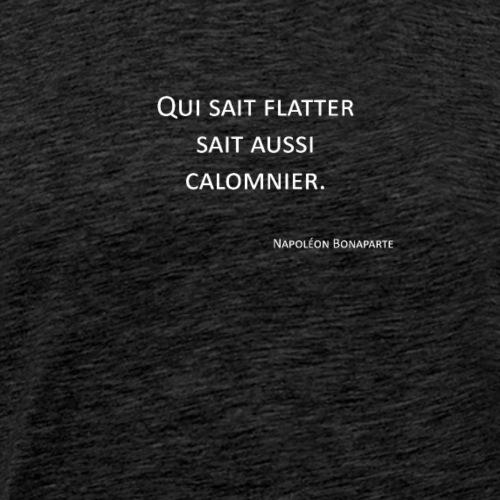 Flatteur - Napoléon Bonaparte - T-shirt Premium Homme
