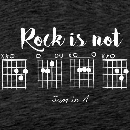 Rock is not D E A D, jam in A - T-shirt Premium Homme