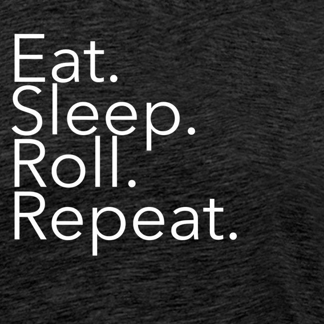 mi_EatSleepRollRepeat_whi