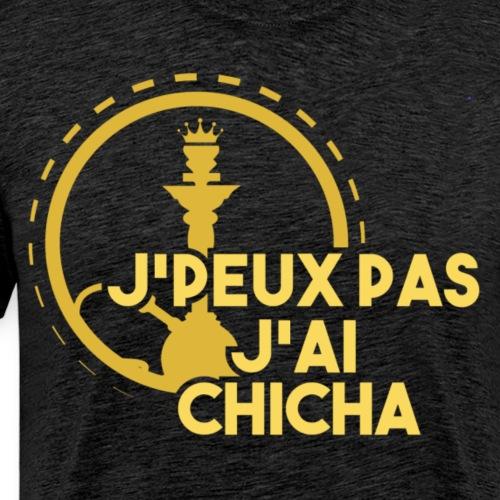 J PEUX PAS J AI CHICHA GOLD FULL - T-shirt Premium Homme