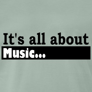Its all about Music - Mannen Premium T-shirt