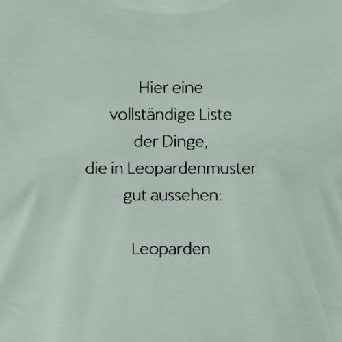 leopard spruch geschenk geschenkidee - Männer Premium T-Shirt