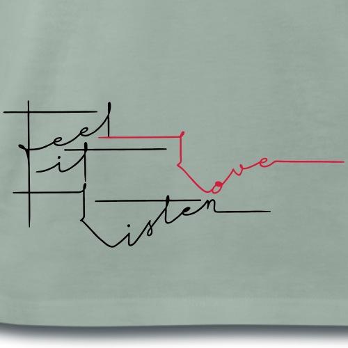 Feel it. Love. Listen - Männer Premium T-Shirt