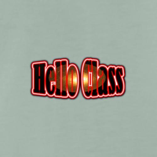 Hello Class - Men's Premium T-Shirt