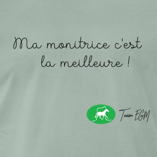 Ma monitrice c'est la meilleure ! - T-shirt Premium Homme