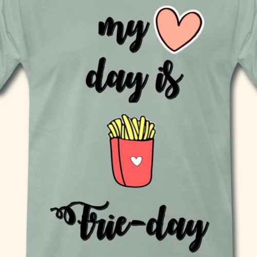 Favourite Day is Frie-Day - Männer Premium T-Shirt