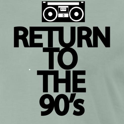 Return to the 90's - Camiseta premium hombre
