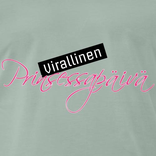 Prinsessapäivä - Miesten premium t-paita