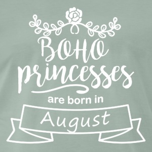 Boho Princess birthday gift August - Men's Premium T-Shirt