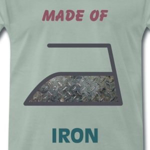 Made of iron - Men's Premium T-Shirt