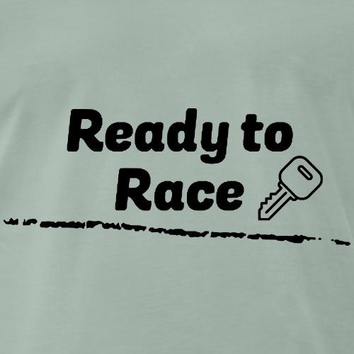 Ready to Race - Männer Premium T-Shirt