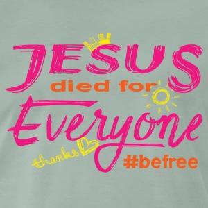 Jesus died for Everyone rosa - Männer Premium T-Shirt