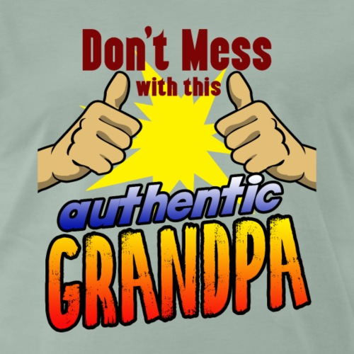 Authentic grandpa perfect gift for birthday - Men's Premium T-Shirt