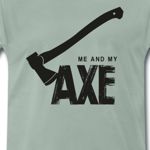Me And My Axe - Premium-T-shirt herr