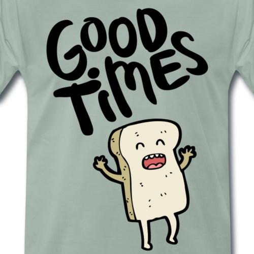 Good times - Männer Premium T-Shirt