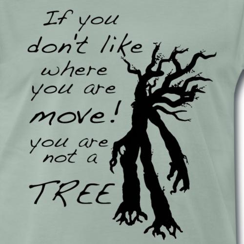You are not a tree (black) - Männer Premium T-Shirt