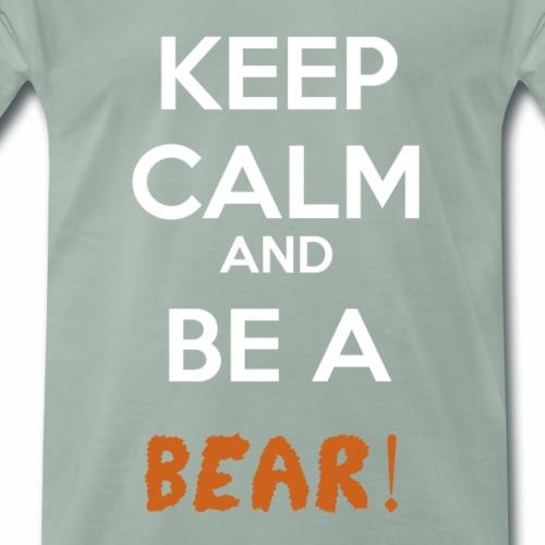 Be a Bear! - Men's Premium T-Shirt