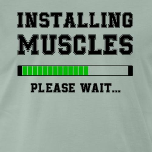 installing muscles - Camiseta premium hombre