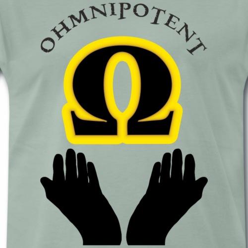 ohmnipotent - Männer Premium T-Shirt