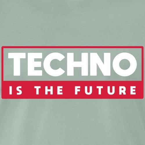 Techno is the future - Men's Premium T-Shirt
