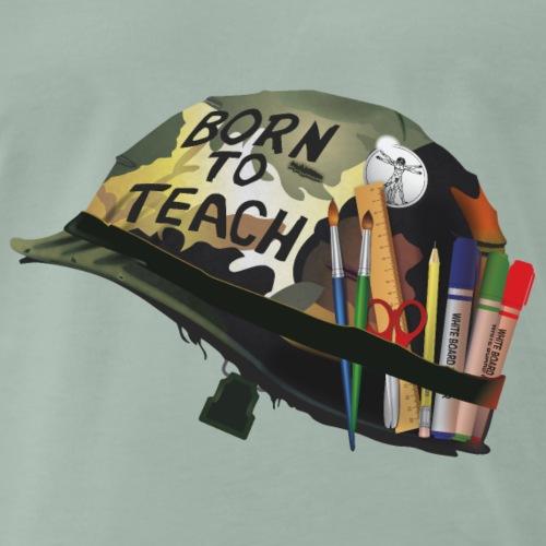 Born to teach (Arts Plastiques) - T-shirt Premium Homme