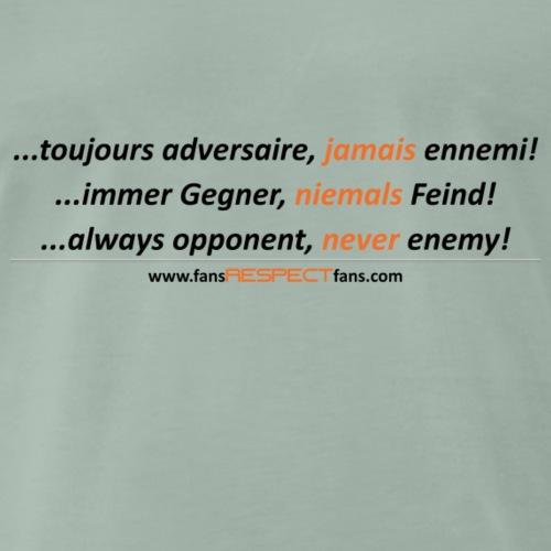 immer Gegner, niemals Feind. dreisprachig /schwarz - Männer Premium T-Shirt