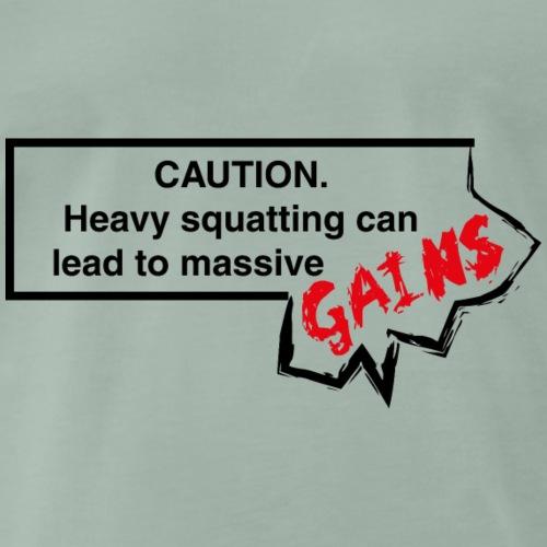 Heavy squats, leg day - witziges Trainingsshirt - Männer Premium T-Shirt