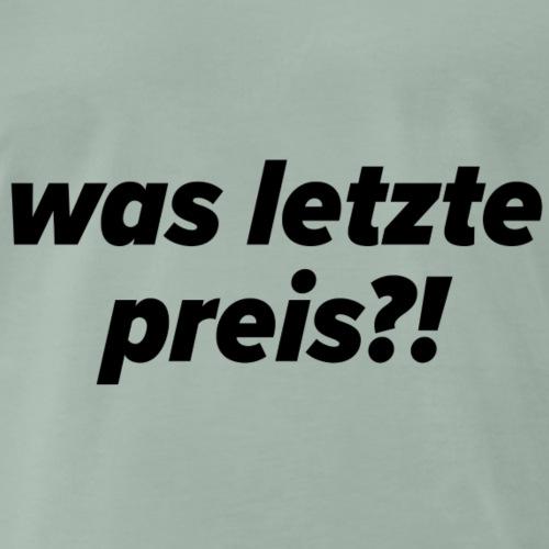 was letzte preis - kleinanzeigen - ebay - Männer Premium T-Shirt