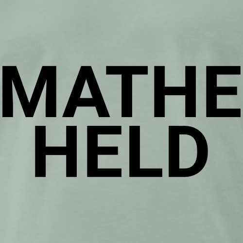 MATHEHELD - Männer Premium T-Shirt