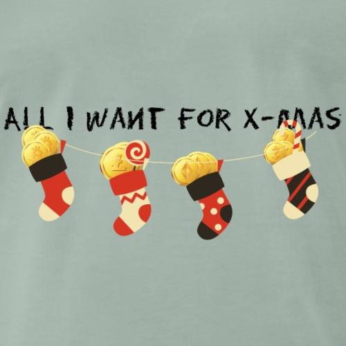 All I want for X-mas - Männer Premium T-Shirt