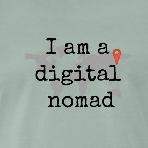I am a digital nomad mit Weltkarte für Reisende - Männer Premium T-Shirt