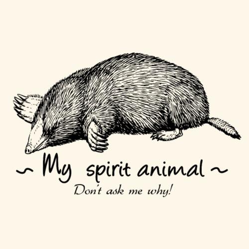 Mon animal totem est la taupe. - T-shirt Premium Homme